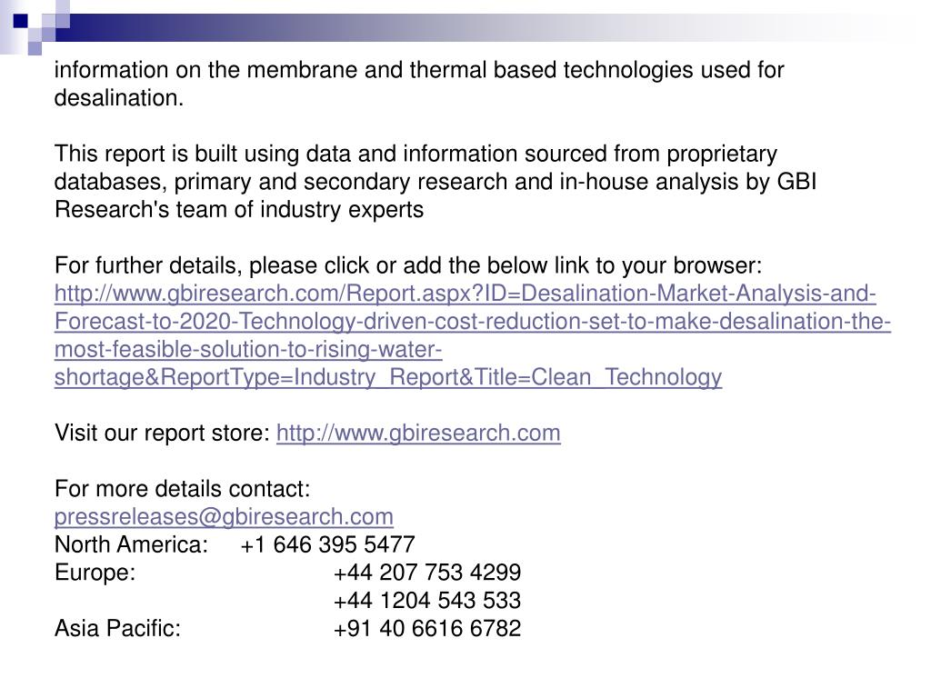 information on the membrane and thermal based technologies used for desalination.