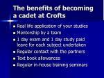 the benefits of becoming a cadet at crofts