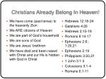 christians already belong in heaven
