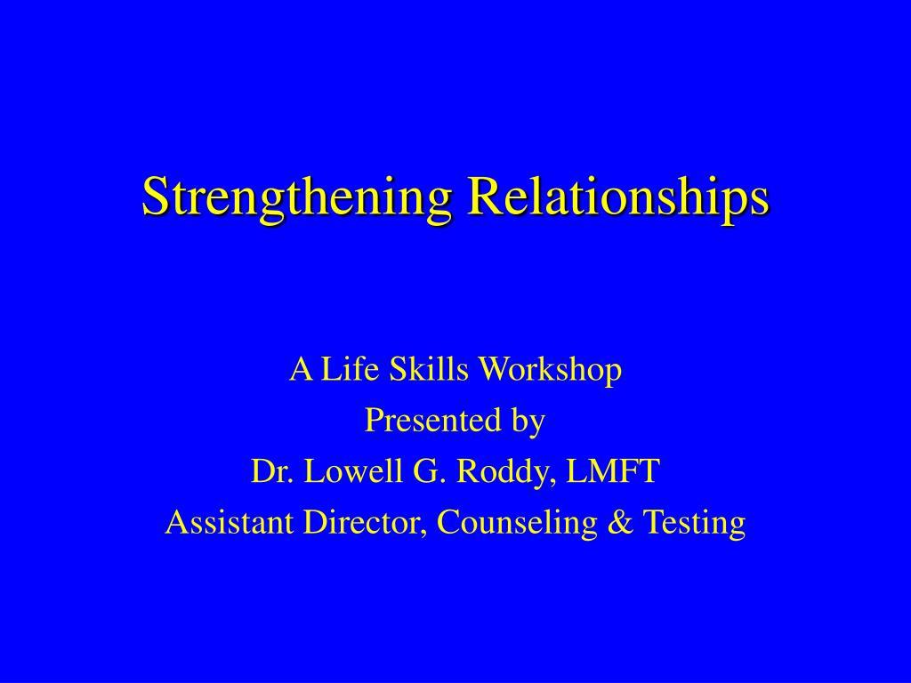 strengthening relationships l.
