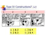 type iv constructions x2