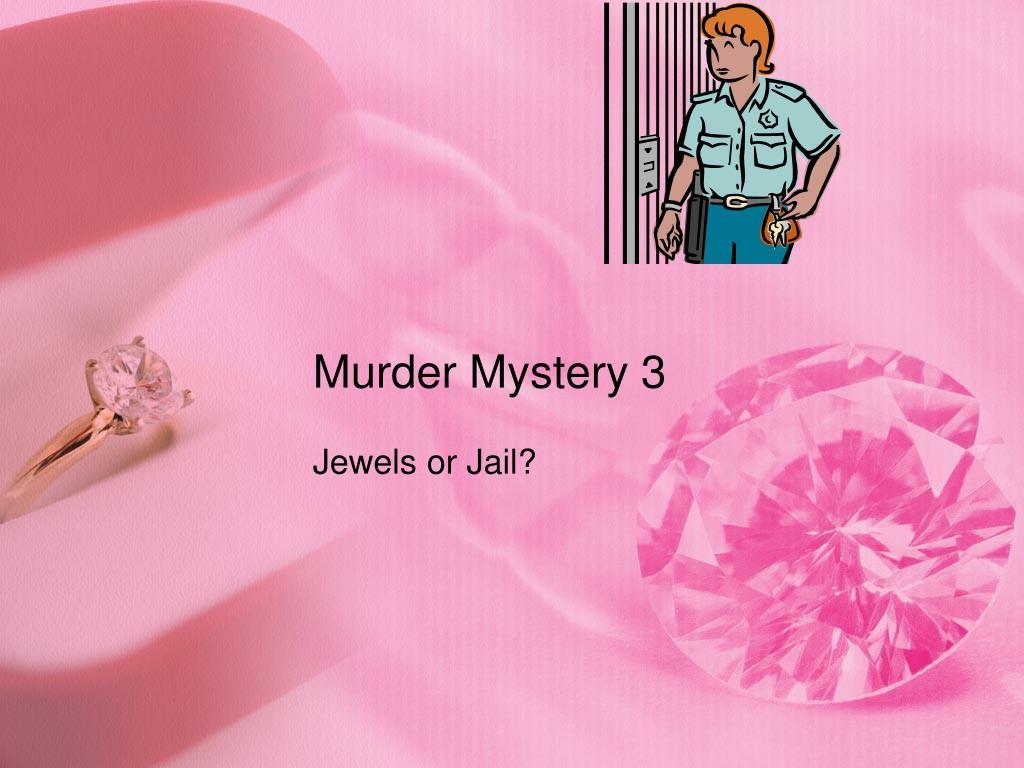 murder mystery 3 l.