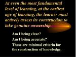 am i being clear am i being accurate these are minimal criteria for the construction of knowledge