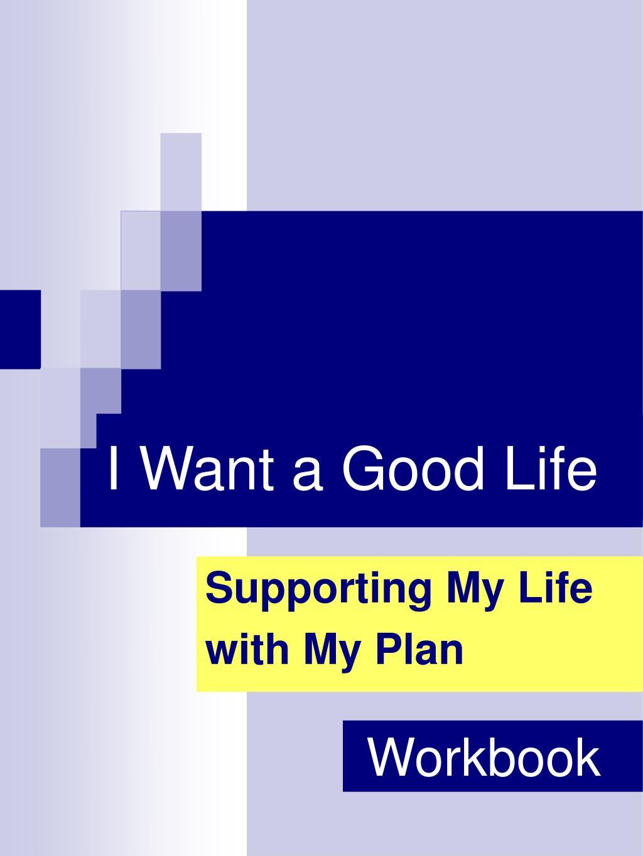 i want a good life l.