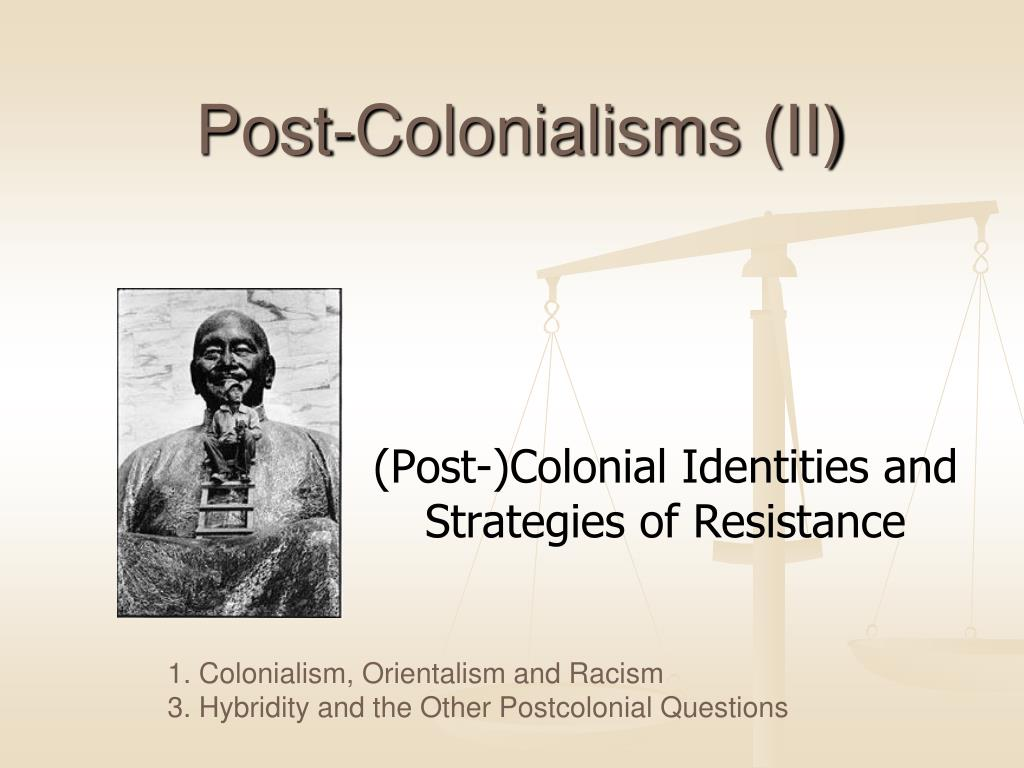 post colonialisms ii l.