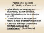 postcolonial identities iii hybridity different kinds