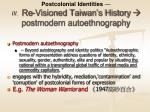 postcolonial identities iii re visioned taiwan s history postmodern autoethnography24