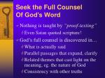 seek the full counsel of god s word