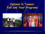 options in taiwan fall and year programs