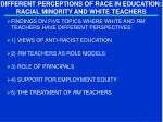 different perceptions of race in education racial minority and white teachers