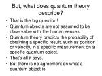 but what does quantum theory describe