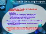 fiu tuition scholarship program