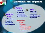 tuition waiver eligibility