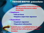 tuition waiver procedures