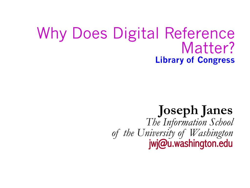 why does digital reference matter library of congress l.