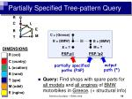 partially specified tree pattern query13