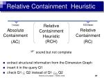 relative containment heuristic27