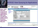 aor so view querying for applications