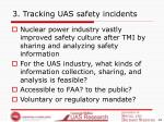 3 tracking uas safety incidents