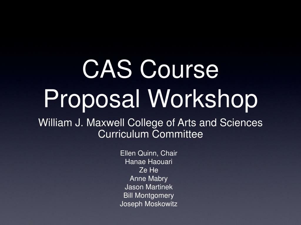 cas course proposal workshop l.