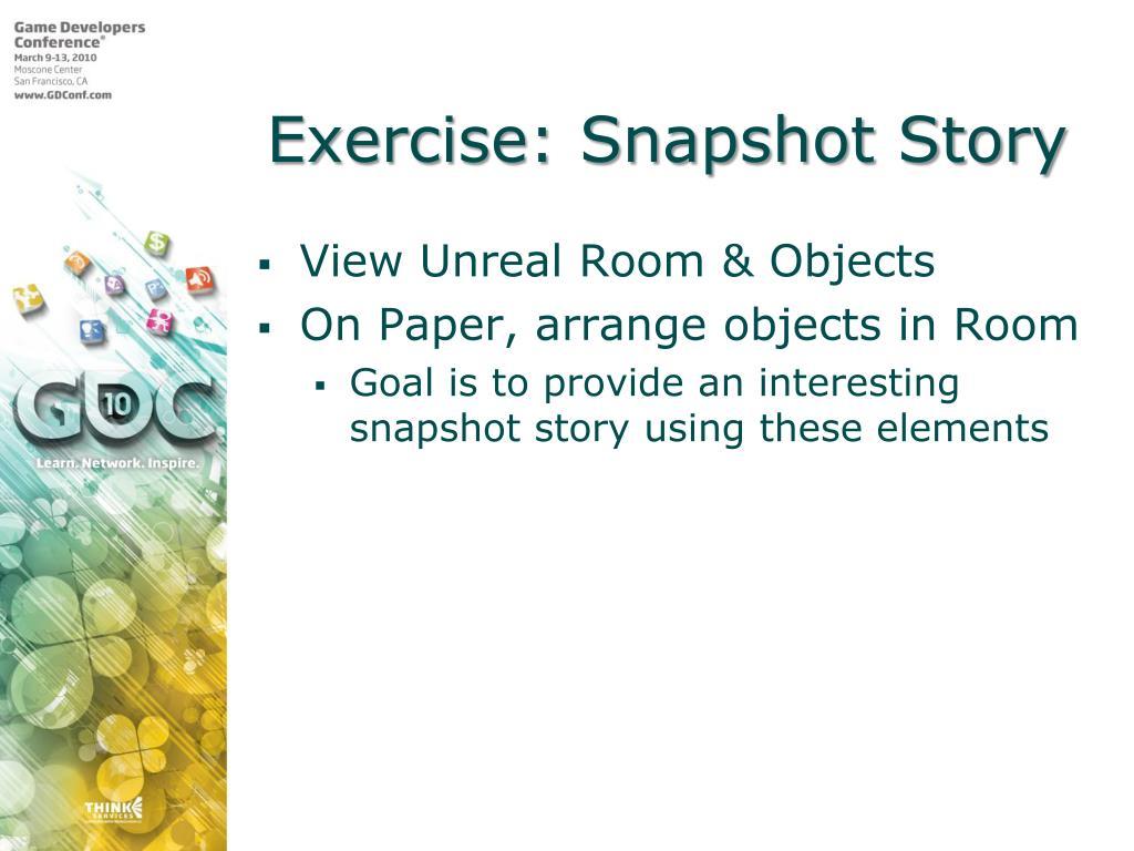 Exercise: Snapshot Story