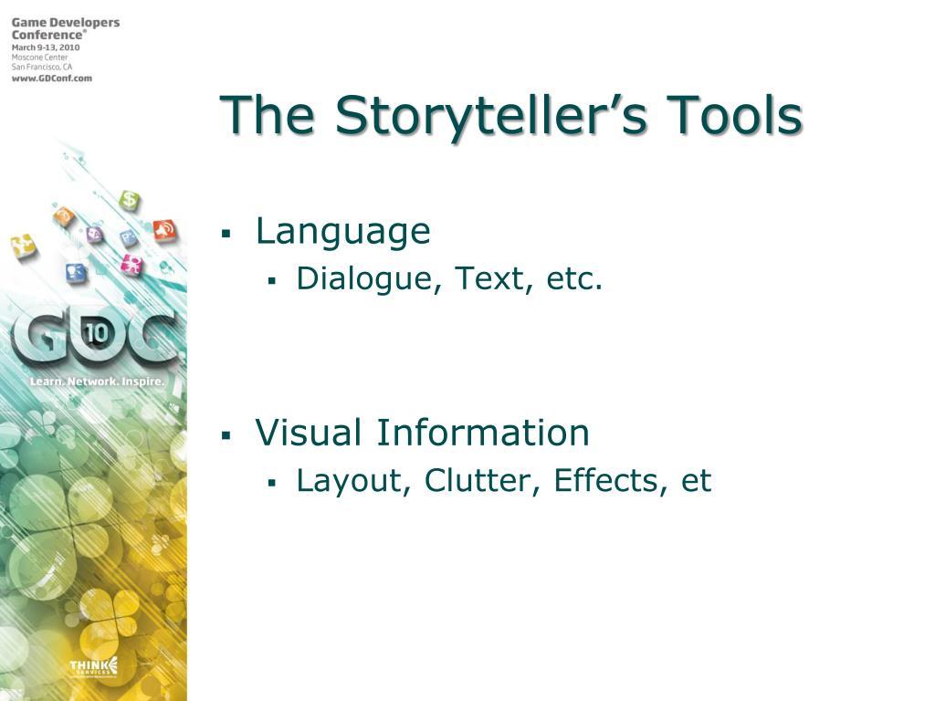 The Storyteller's Tools
