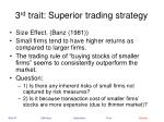 3 rd trait superior trading strategy22