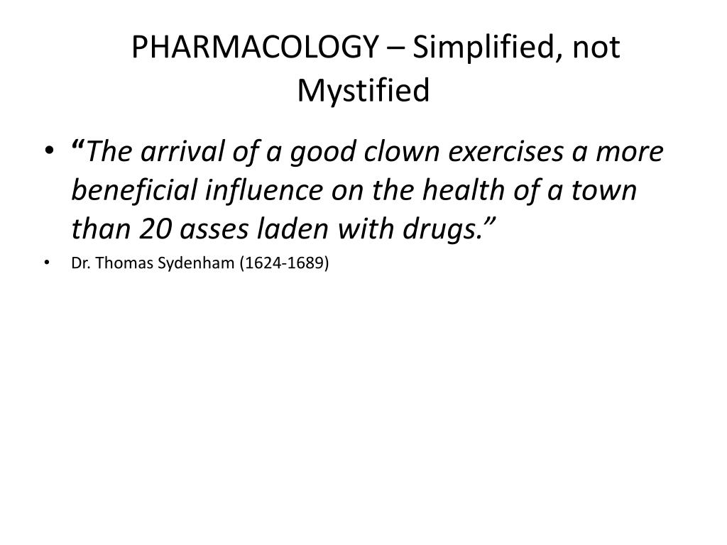 pharmacology simplified not mystified l.