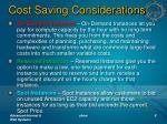 cost saving considerations