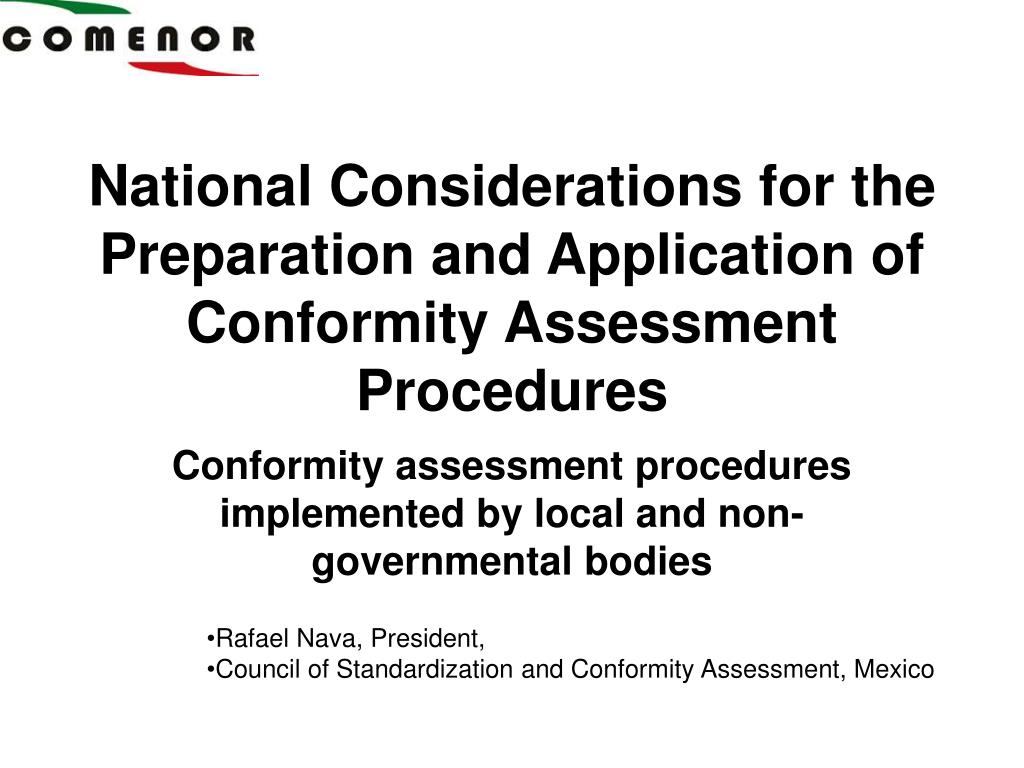 national considerations for the preparation and application of conformity assessment procedures l.