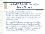 a sars mobile location based service