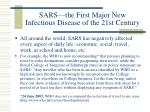 sars the first major new infectious disease of the 21st century6