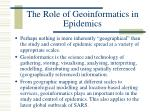 the role of geoinformatics in epidemics