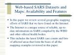 web based sars datasets and maps availability and features
