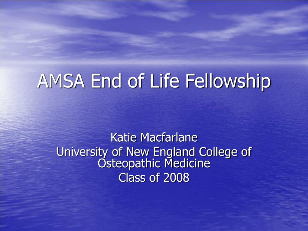 amsa end of life fellowship l.