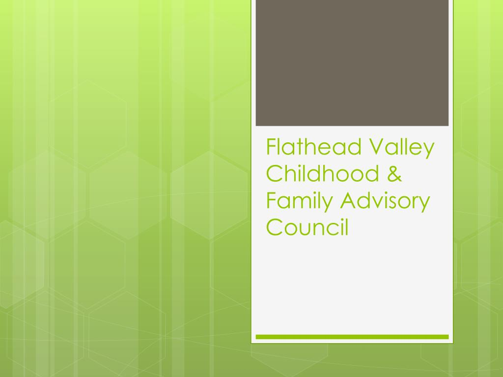 flathead valley childhood family advisory council l.