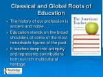 classical and global roots of education