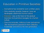 education in primitive societies