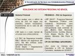 realidade do sistema prisional no brasil3