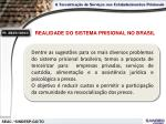 realidade do sistema prisional no brasil6