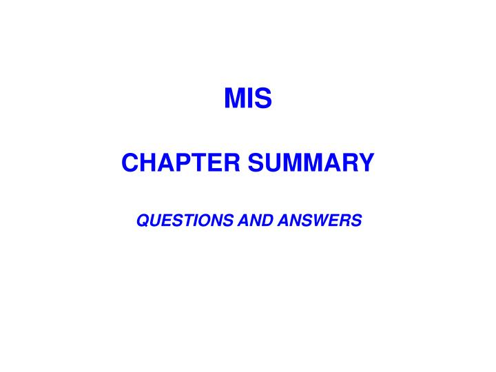 mis chapter summary questions and answers n.
