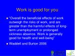 work is good for you