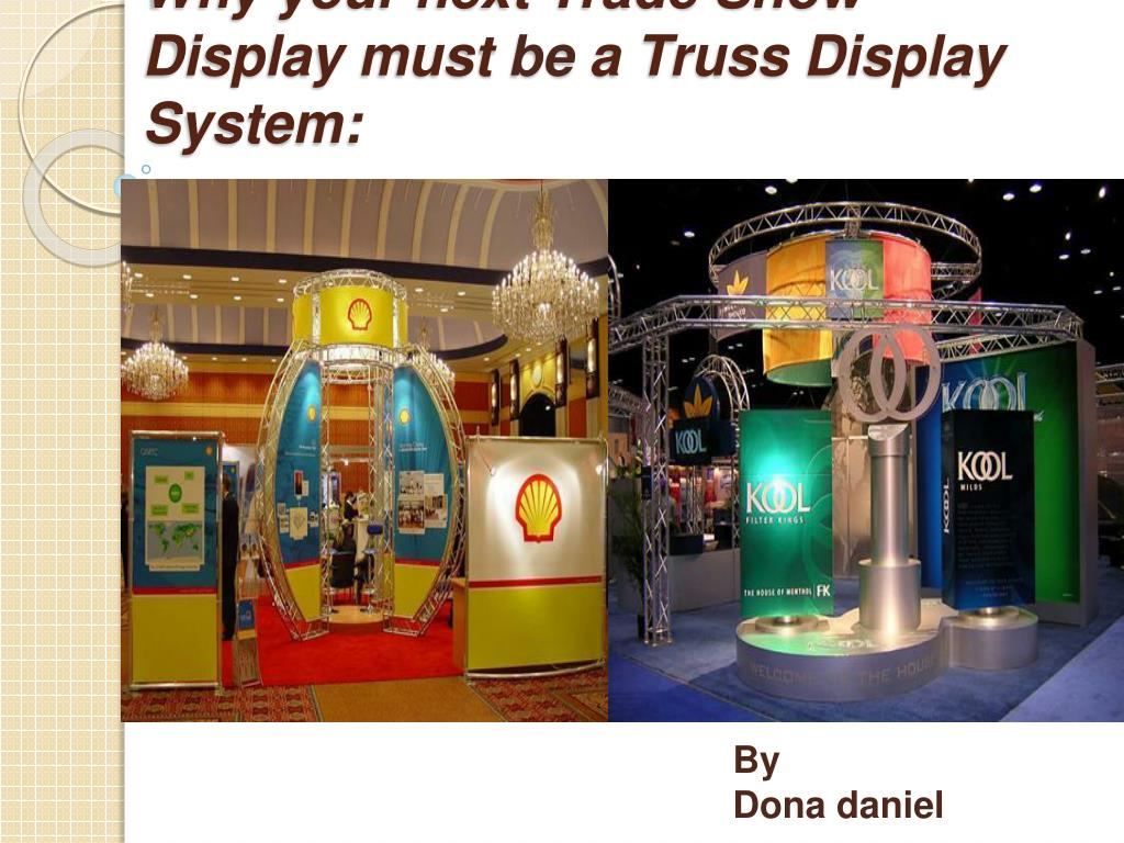 why your next trade show display must be a truss display system l.