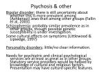 psychosis other