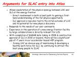 arguments for slac entry into atlas