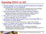 expanding effort on sid