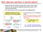 most important questions in neutrino physics