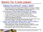 western tier 2 center proposal