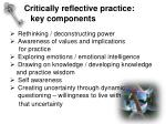 critically reflective practice key components