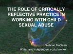 the role of critically reflective practice in working with child sexual abuse